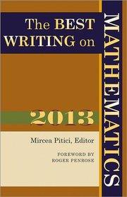 BEST WRITING ON MATHEMATICS 2013