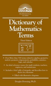 DICTIONARY OF MATHEMATICS TERMS 3RD EDITION
