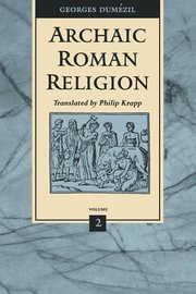 ARCHAIC ROMAN RELIGION 2