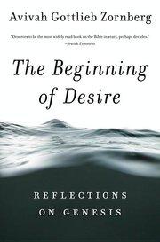 BEGINNING OF DESIRE: Reflections on Genesis