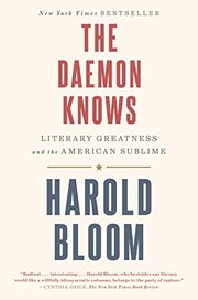 DAEMON KNOWS: LITERARY GREATNESS AND THE AMERICAN SUBLIME