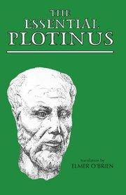 ESSENTIAL PLOTINUS TR. O'BRIEN ENNEADS
