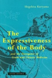 EXPRESSIVENESS OF THE BODY AND DIVERGENCE OF GREEK AND CHINESE MEDICINE