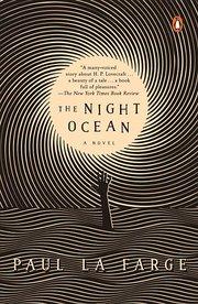 NIGHT OCEAN: A NOVEL
