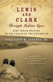 LEWIS & CLARK THROUGH INDIAN EYES
