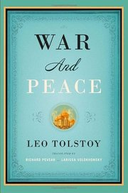 WAR and PEACE TR. PEVEAR & VOLOKHONSKY