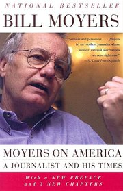 BILL MOYERS ON AMERICA