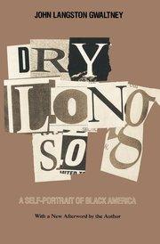 DRYLONGSO: A Self-Portrait of Black America