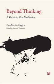 BEYOND THINKING: Guide to Zen Meditation