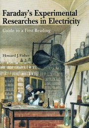 FARADAY'S EXPERIMENTAL RESEARCHES FISHER EDITION