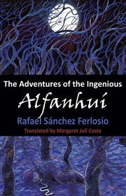 ADVENTURES OF THE INGENIOUS ALFANHUI