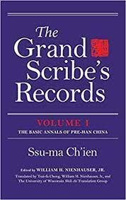 GRAND SCRIBES RECORDS: BASIC ANNALS PRE HAN CHINA